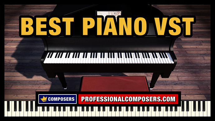 Best%20Piano%20VST%20Libraries