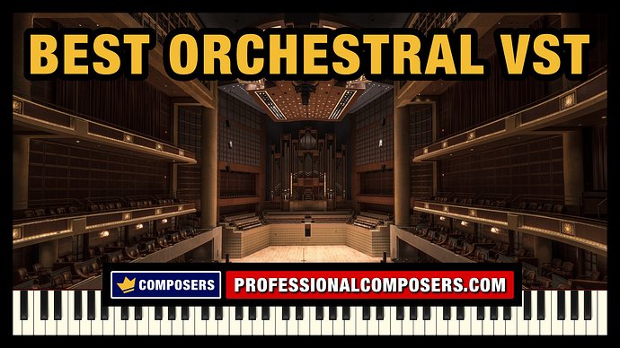 Best%20Orchestral%20VST%20Library