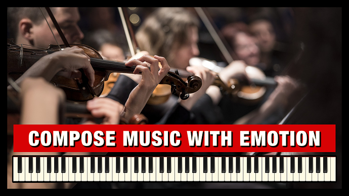 How%20to%20Compose%20Music%20with%20Amazing%20Emotion