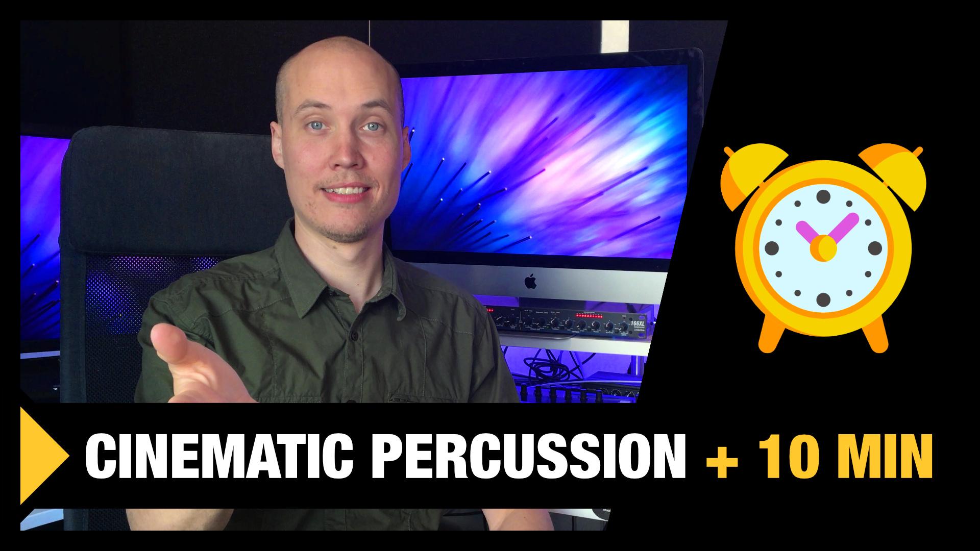 Cinematic Percussion in 10 min